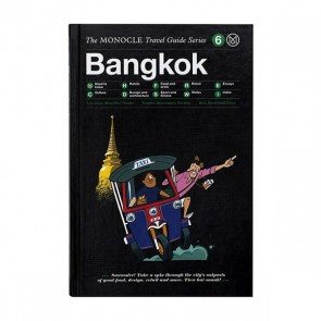 Bangkok: The Monocle Travel Guide Series